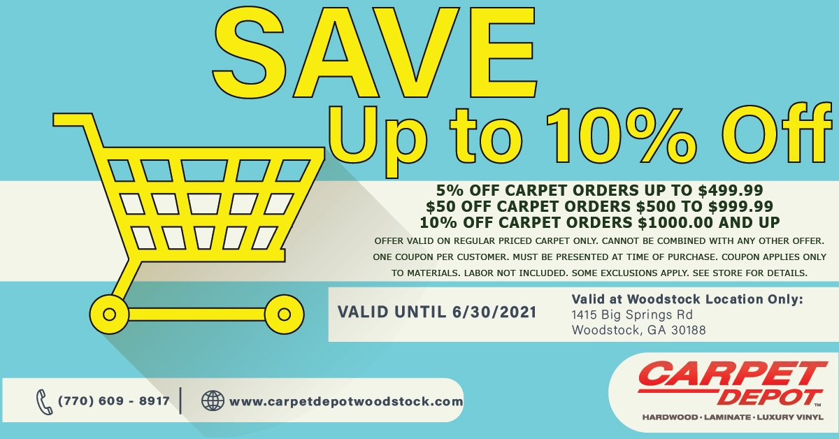 5% OFF CARPET ORDERS UP TO $499.99 $50 OFF CARPET ORDERS $500 TO $999.99 10% OFF CARPET ORDERS $1000.00 AND UP